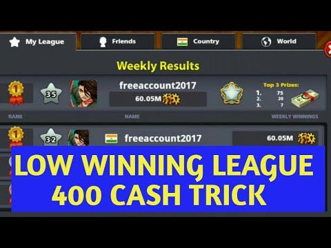 New Low Winning League Cash Trick 2017 | 8 Ball Pool 400