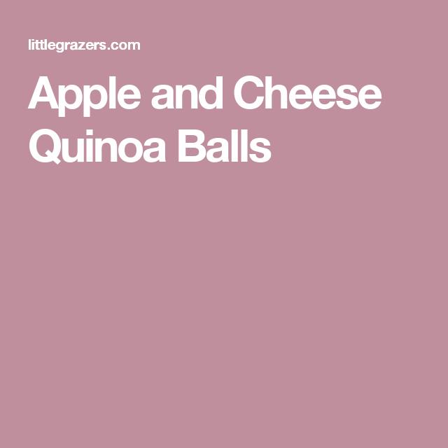 Apple and Cheese Quinoa Balls