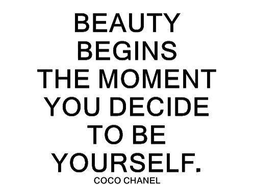 Coco Chanel Embrace Your Own Beauty Recognize Your Inner Power