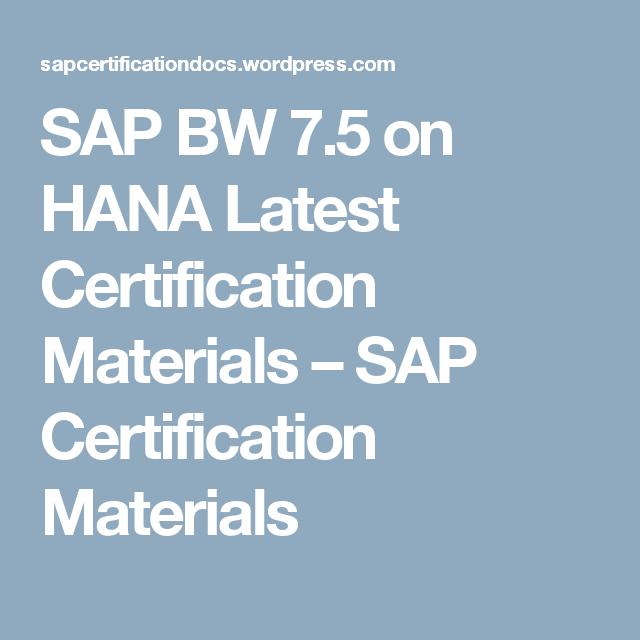 SAP BW 7 5 on HANA Latest Certification Materials | SAP