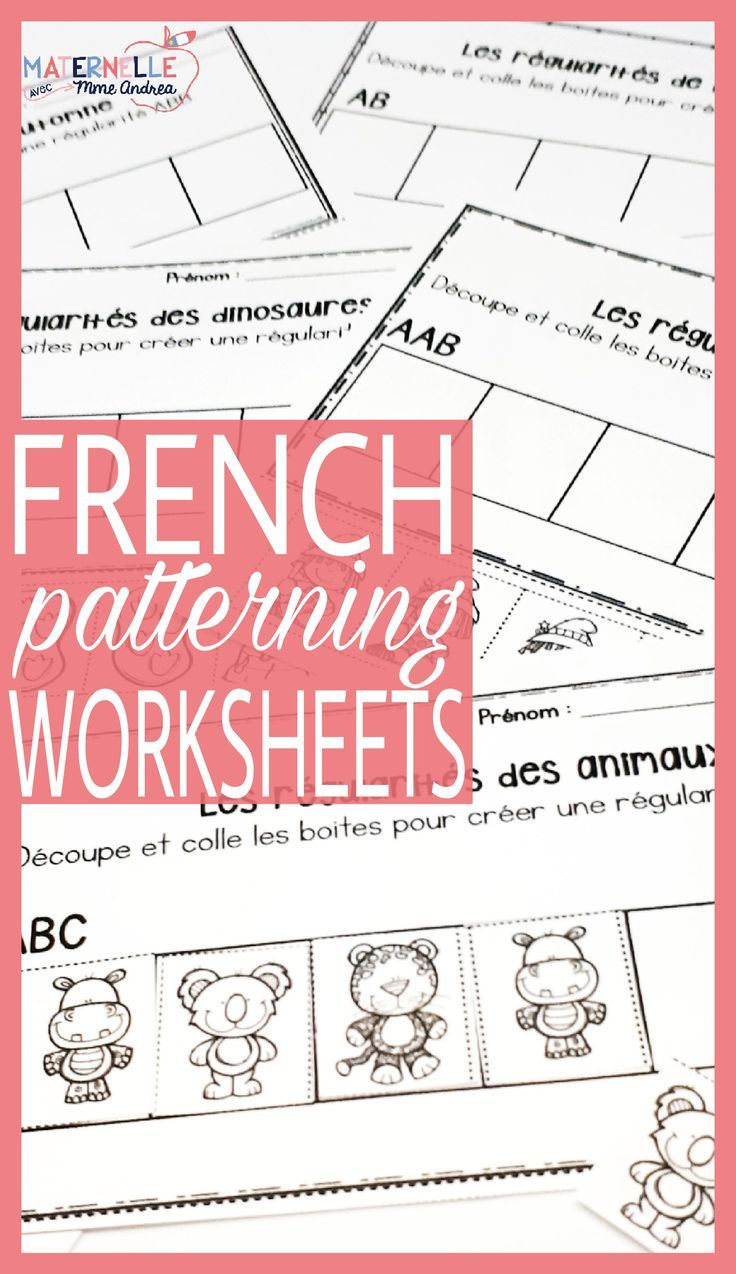 French Patterning Through The Year Worksheets Les Rgularits En