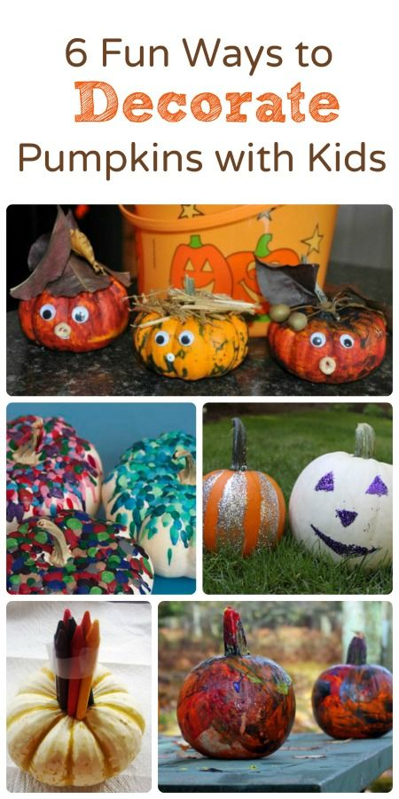 6 Fun Ways to Decorate Pumpkins with Kids Decorating, Holidays and - ways to decorate for halloween
