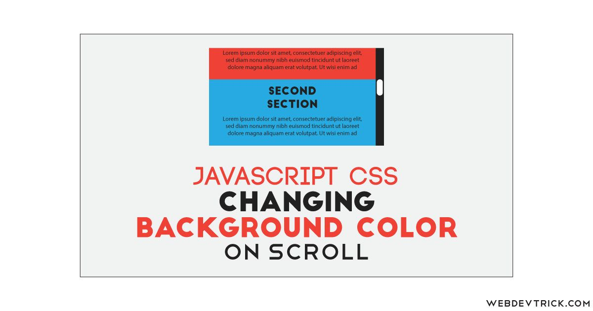 Want To Change Bg Color On Webpage By Scrolling Check Out This Javascript Change Background Color On Scroll Css Changing Bg Change Background Javascript Css Background image color in html