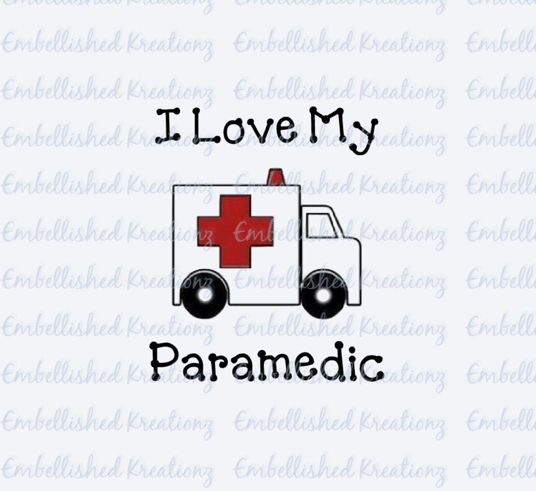 Emt Ems Paramedic 39 I Love My Paramedic 39 With Ambulance Vinyl Decal Window Decal Tumbler Vinyl Decals Window Decals My Love [ 1372 x 1500 Pixel ]