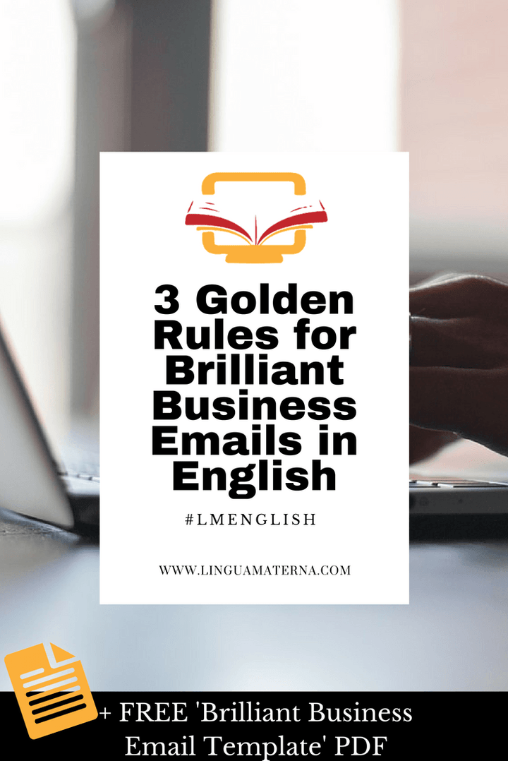 The 3 Golden Rules for great business emails in English | I