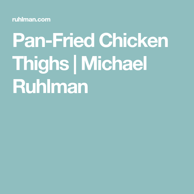 Pan-Fried Chicken Thighs