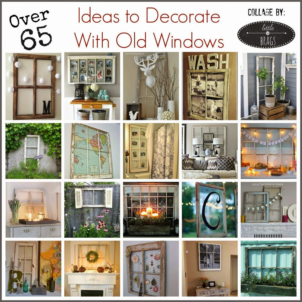 How To Decorate With Old Windows Home Decor Repurposing Upcycling Wall