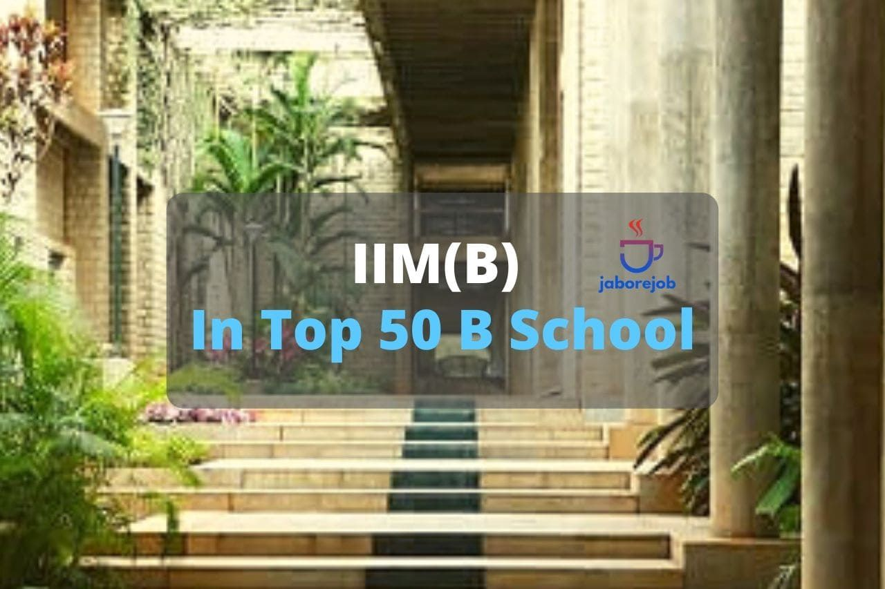 IIM(B) Only Indian B School in Top 50 Rankings in 2020