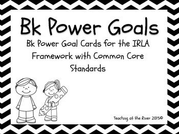 IRLA Power Goals for the level Bk.These Power Goal Cards