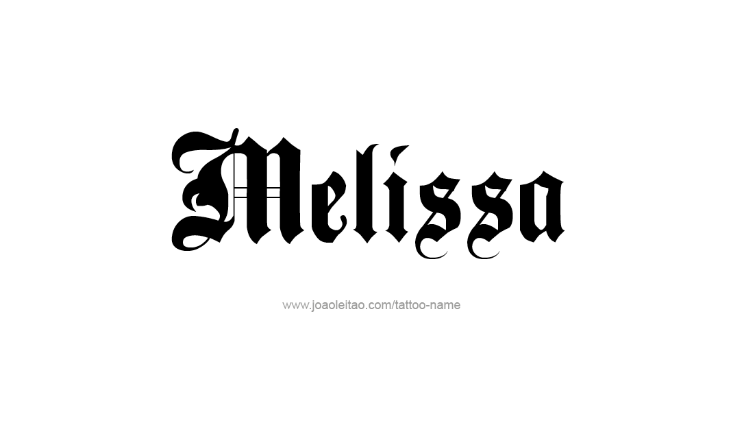 melissa name tattoo designs tattoo designs and tattoo. Black Bedroom Furniture Sets. Home Design Ideas