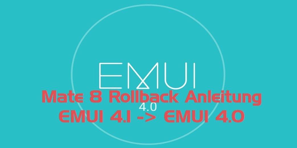 Mate 8 Rollback EMUI 4 1 auf EMUI 4 0 | Huawei | Artwork, Android