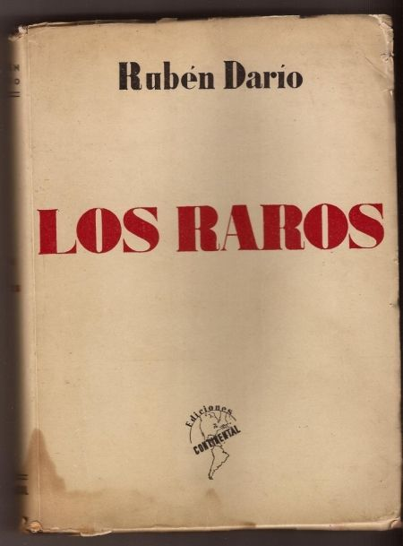 "100 ANOS DA MORTE DE RUBÉN DARÍO. ""Los raros"" SIGNATURA: L6At-DARÍO-rar http://kmelot.biblioteca.udc.es/record=b1210905~S1*gag"