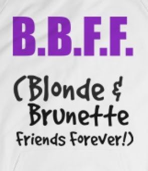 BBFF - Blonde & Brunette Friends Forever - B.B.F.F - (Blonde & Brunette friends forever!) Purple and black text design suitable for all light colored apparel style selections.