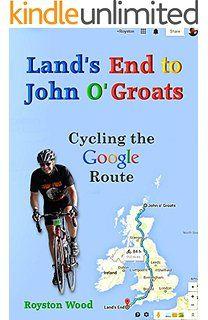 Land S End To John O Groats Cycling The Google Route Cycling Route Cycling Lands End