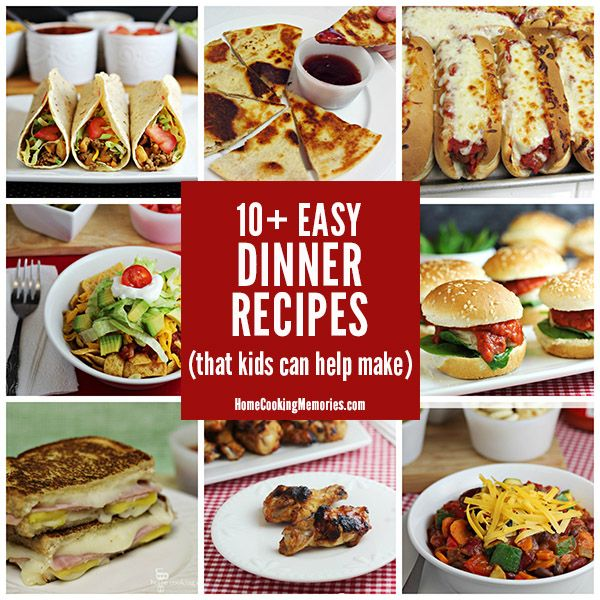 10 Easy Dinner Recipes Kids Can Help Make