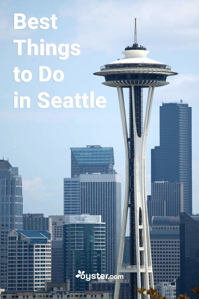 10 Of The Best Things To Do In Seattle Us Travel Vacation All 50 States Pinterest Activities And Tips