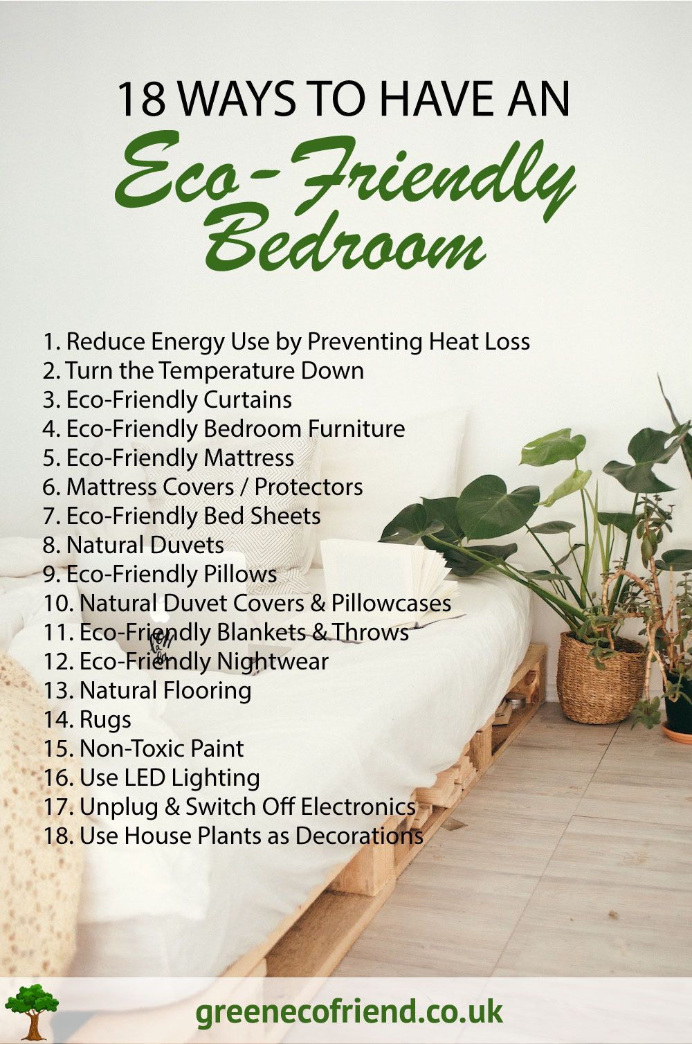 How to have an eco-friendly bedroom. 18 tips to make your bedroom healthier and more environmentally friendly. #ecoliving