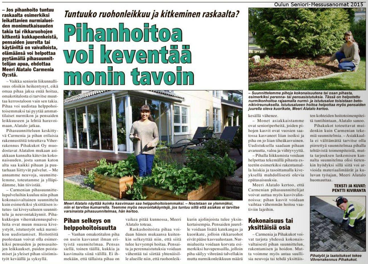 """""""Pihanhoitoa voi keventää monin tavoin"""" Oulun Seniori-messulehti 2015. Vinkkejä pihan helppohoitoisuuden lisäämiseen."""