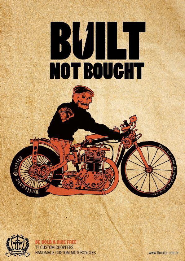 Built Not Bought Motorcycle Artwork Classic Bikes Biker Memes