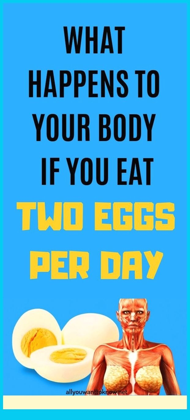 What Happens To Your Body If You Eat Two Eggs Per