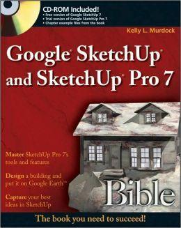 google sketchup and sketchup pro 7 bible t385 m866 2009 new