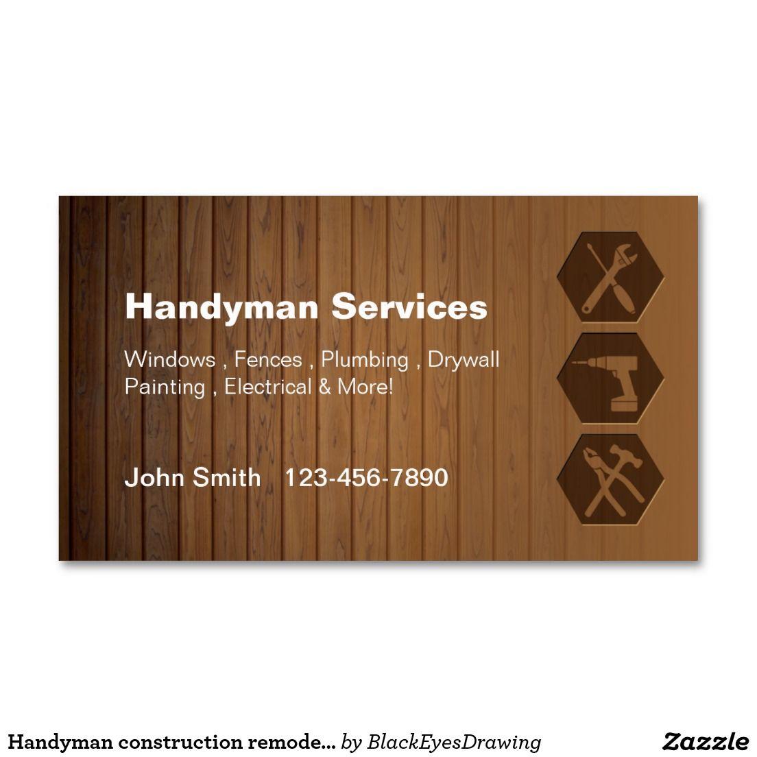 Handyman Construction Remodeling Business Cards Zazzle Com Construction Remodeling Remodeling Business Handyman