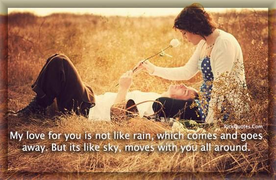 Love Quotes My Love For You Is Not Like Rain Rick Quotes Love
