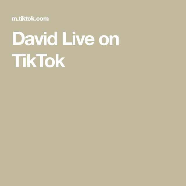 David Live On Tiktok Best Friend Gifts Live Live In The Now