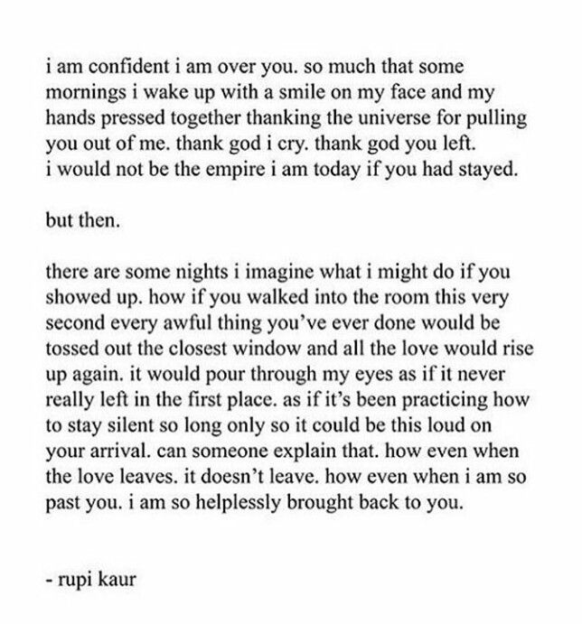 I M Over You Rupi Kaur Silly Love Quotes Words Beautiful Words