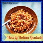 When the day is rainy and grey, I love to make something that will put a smile on the faces of my family. Hearty Italian Goulash is one such dish.