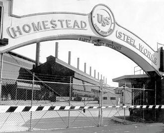 Homestead Steel Mill Industrial Revolution Pennsylvania History Pittsburgh
