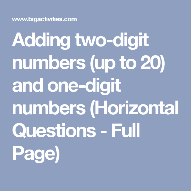 Adding two-digit numbers (up to 20) and one-digit numbers ...