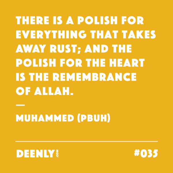 Image result for a polish for everything that removes the rust and the polish for the rust-of- heart is the dhikr (remembrance) of God