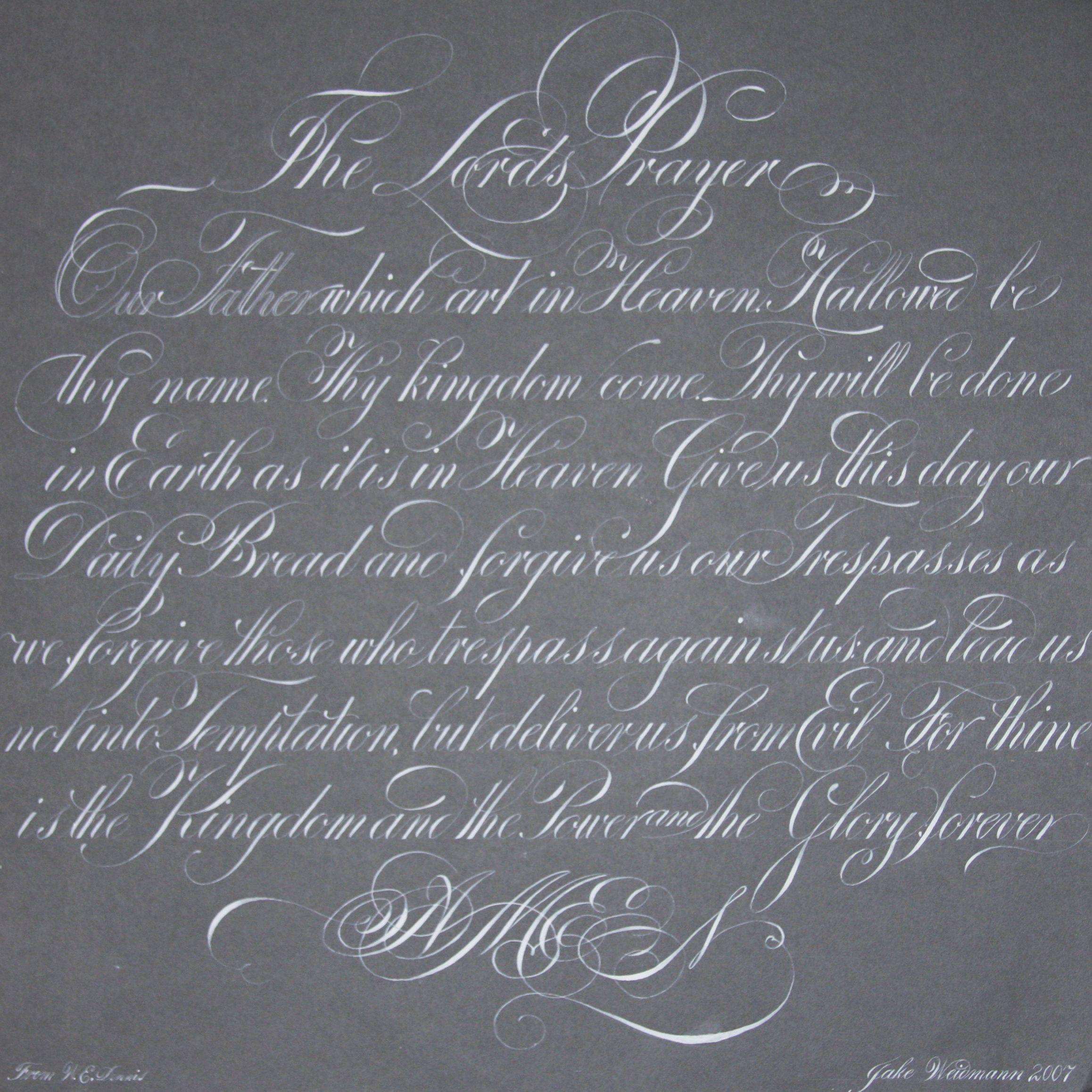 the lord u0027s prayer in engrosser u0027s script by jake weidmann this