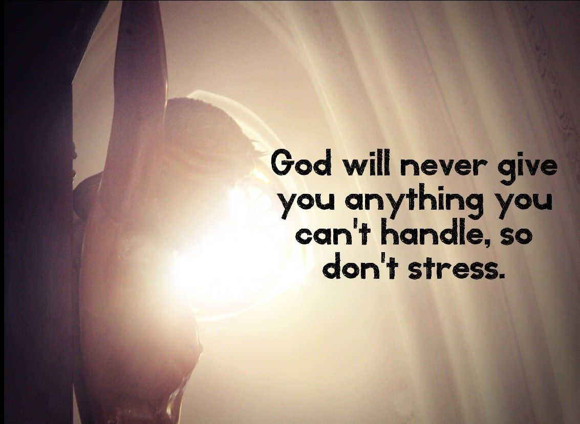 Stress Quote Quotes About Stress God Epqwhuakz  Encouraging Quotes  Pinterest