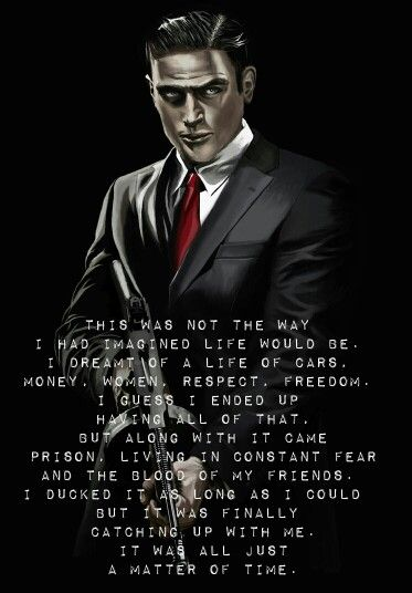 One Of The Most Poignant Lines In The Game And Also A Telling One Of The Intentions Of The Designers Crime Doesn T Pay It S Great Mafia 2 Mafia Joker Quotes