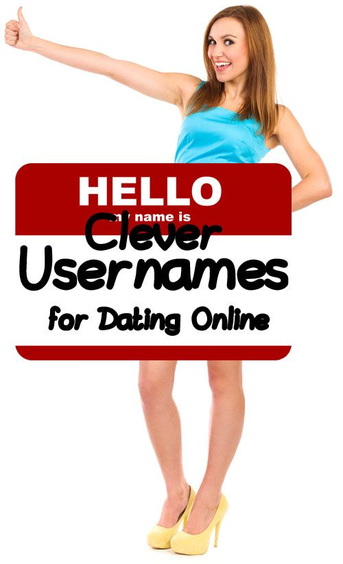 Sweet usernames for dating sites