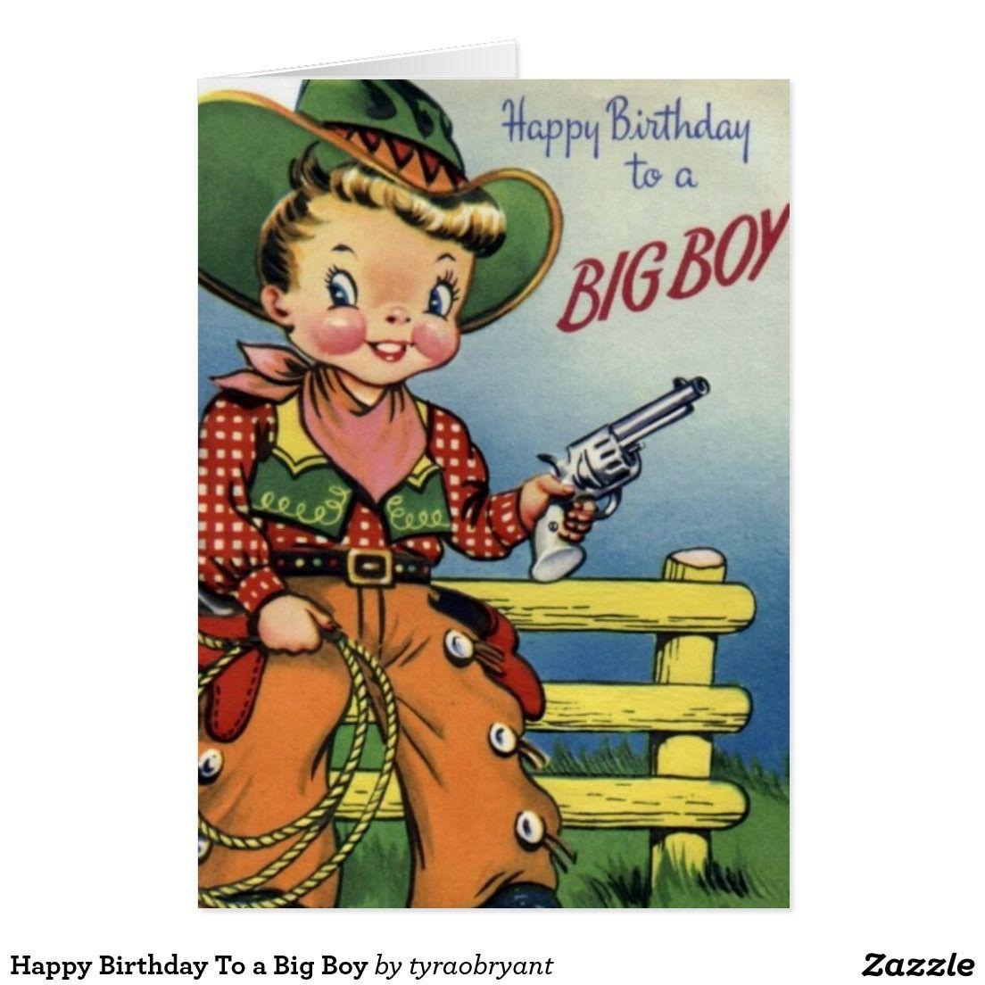 Happy Birthday To a Big Boy Card Vintage