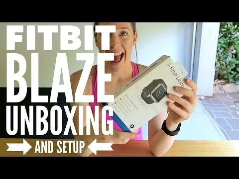 Fitbit Blaze Unboxing & Setup - YouTube | Fitness Tech | Fitbit