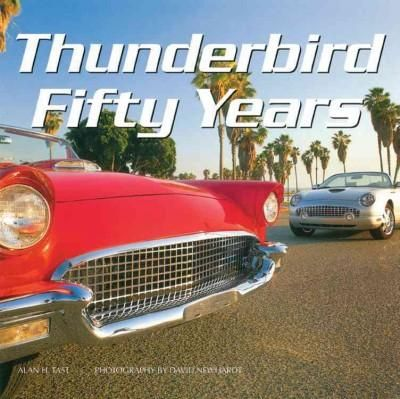 Thunderbird Fifty Years Hardcover Overstock Com Shopping The Best Deals On Automotive Ford Thunderbird Ford Classic Cars Thunderbird