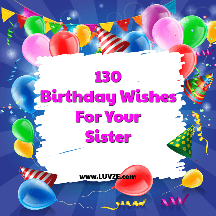 130 Happy Birthday Wishes for Sisters with Beautiful