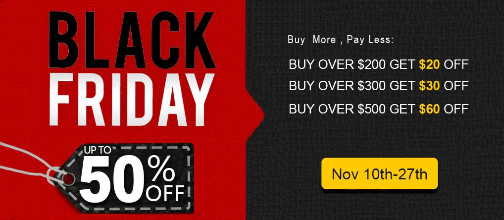 Up to 50% Off Black Friday Promotion