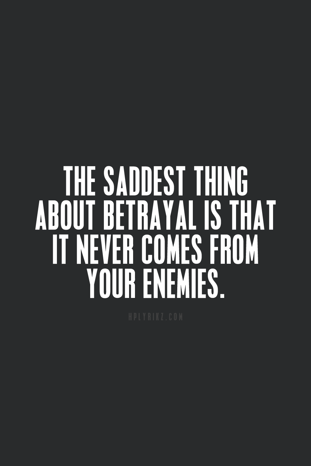 Quotes on betrayal and trust - Truth Quote Text Sad Quotes Motivation Hurt Friends True Inspiration Indie Grunge Leave Real Feelings Message Flirt Never Fake Come Crush Emotions Motto Bye