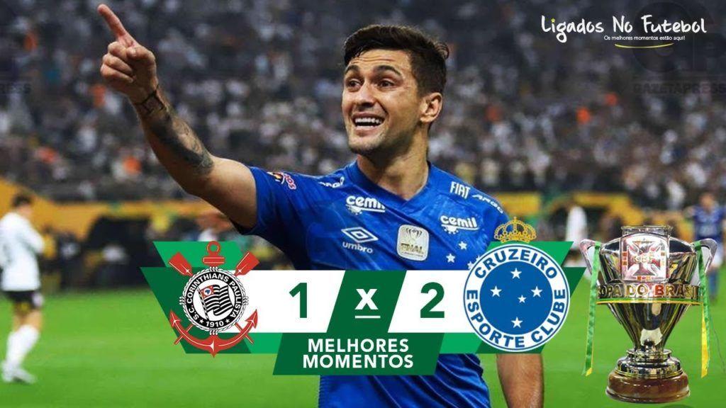 0e1b10eff8 Cruzeiro Hexa Campeão da Copa do Brasil! Corinthians 1 x 2 Cruzeiro  melhores momentos