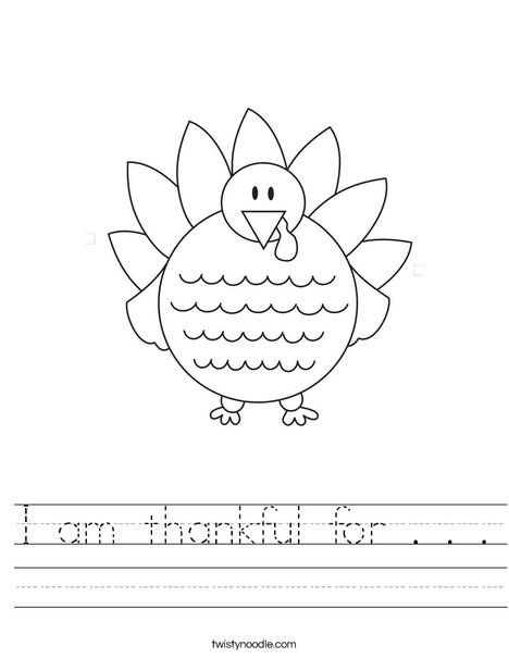I am thankful for Worksheet - TwistyNoodle.com | Thanksgiving ...