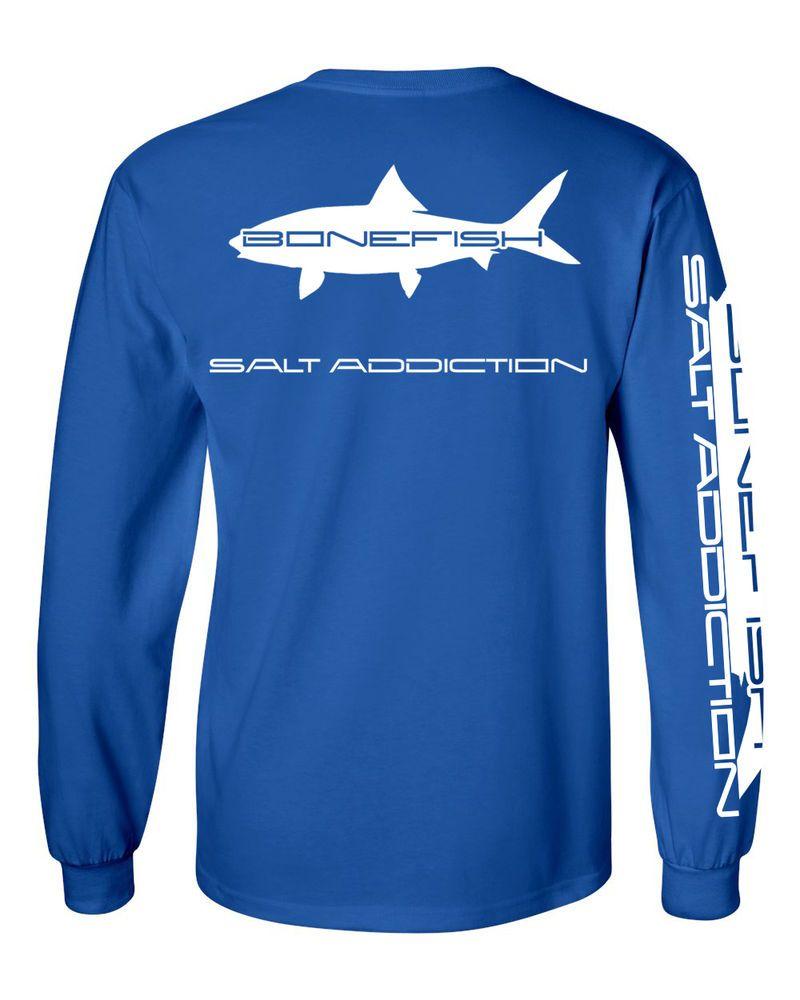 Salt addiction long sleeve saltwater flats fishing t shirt for Saltwater fishing t shirts