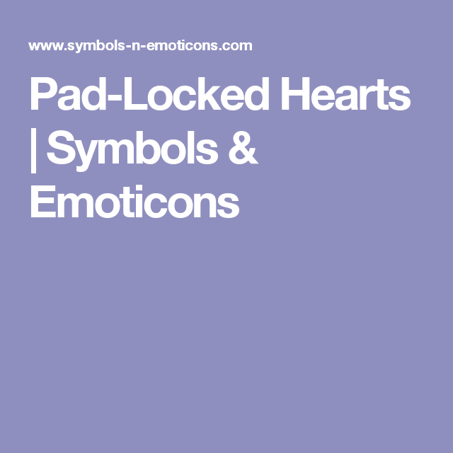 Pad Locked Hearts Symbols Emoticons And Timeline