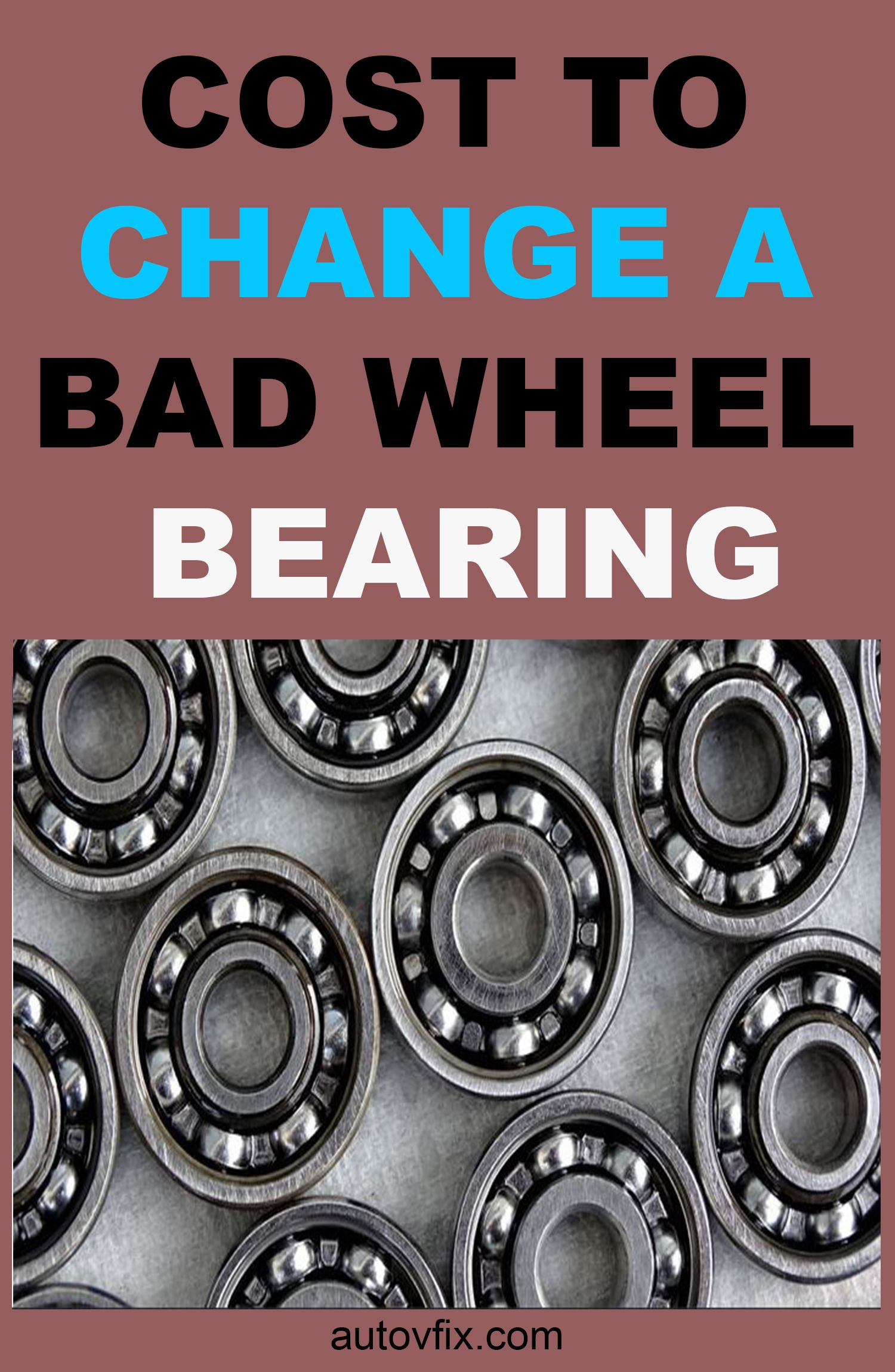 Wheels Bearing Replacement Cost Ultimate Guide For Different Cars Car Wheels Wheel Car Tires