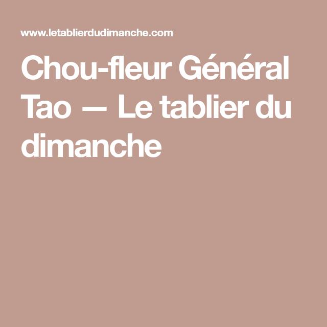 Chou-fleur Général Tao — Le tablier du dimanche | Choux ...