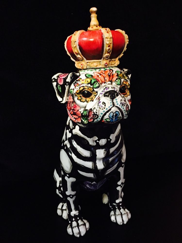 Day of the Dead Pug Sugar Skull Bull Dog Statue Dia Los Muertos Puppy Crown in Collectibles, Cultures & Ethnicities, Latin American | eBay